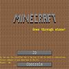 Minecraft Goes Through Stone