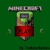 The Minecraft Quiz 1