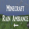 Minecraft Rain Ambiance Ver 1.1